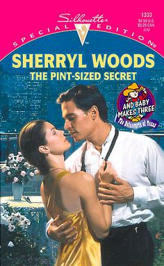 There's more than meets the eyeto thisgeologist. The Pint-sized Secret by Sherryl Woods