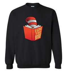 nice I Love To Read Books Sweatshirt