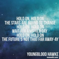 """Stars (Hold On)"" by Youngblood Hawke"