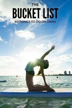 THE BUCKET LIST: 80 THINGS TO DO ON OAHU! The ultimate Oahu bucket list to attempt with you friends and family!