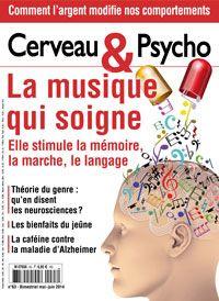 """La musique guérit-elle ? C'est la question que Cerveau & Psycho soulève. """" La musique change de statut. Si elle reste un moyen sans égal d'éprouver des émotions intenses, elle est de plus en plus étudiée comme un remède potentiel pour diverses maladies.""""  Cerveau&Psycho - La musique qui « panse » les neurones"""