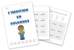 Dossier d'additions en colonnes - 5ème Harmos French Teaching Resources, Teaching French, Math 5, Core French, Math Addition, French Teacher, French Immersion, Classroom, Cycle 2