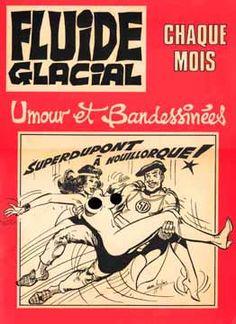 Fluide Glacial - L'histoire de la bande-dessinée