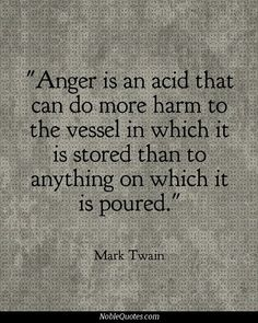 Don't let anger consume you.... sometimes it gets the best of me...
