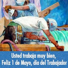 imagenes del dia del trabajo 1 de mayo 4 Painting, May 1, Places, Painting Art, Paintings, Painted Canvas, Drawings