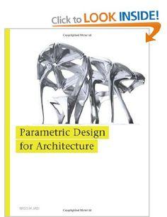 Wassim Jabi / Parametric Design for Architecture