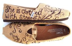 The Proverbs 31 - Burlap TOMS Shoes with Bible Verse. Want.