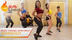 ~~pinned from site directly~~ . . .  Body Toning Afro Beat Workout: Burn to the Beat- Keaira LaShae