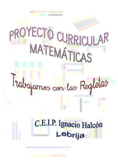 Publishing platform for digital magazines, interactive publications and online catalogs. Convert documents to beautiful publications and share them worldwide. Title: SECUENCIA DIDÁCTICA REGLETAS DE Author: asddd asdfg, Length: 37 pages, Published: Preschool Education, Teaching Math, Numicon, I Love Math, School Info, School Ideas, Maila, Home Schooling, Math Lessons