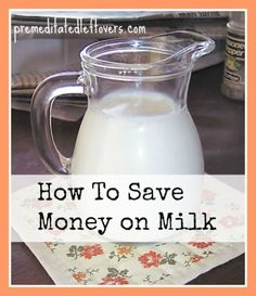 How to save money on milk and other dairy products