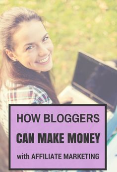 How bloggers can make money with affiliate marketing - https://TheBloggerNetwork.com