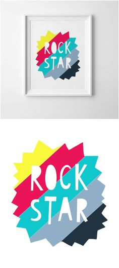 """Free Printable Rock Star Art Print Kids Room. Show your kids (or anyone) how cool they are by printing this awesome """"Rock Star"""" print to remind them that they ARE a star. This fun print also adds a burst of color and decor to any kids' playroom, bedroom or nursery."""