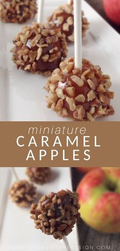 Caramel apples… done miniature style! Now you can enjoy everything you love about caramel apples in one bite-sized serving. #caramelapples #apples #caramel #mysweetprecision