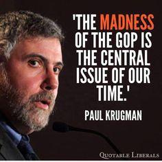~ Paul Krugman