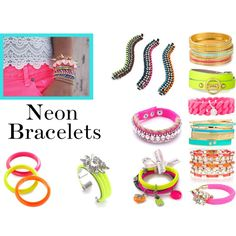 Neon Bracelets, created by piper-1997 on Polyvore