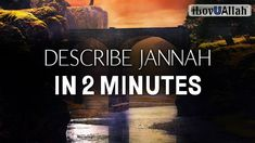 DESCRIBE JANNAH IN 2 MINUTES - Bilal Assad - YouTube Islamic Videos, Bring It On, Youtube, Brother, Paradise, Movie Posters, Facebook, Website, News