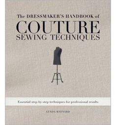 Fashion designer and expert sewist Linda Maynard takes the mystery out of professional sewing and finishing techniques with clear step-by-step instructions.
