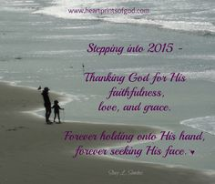 Heartprints of God: Stepping Into 2015 -♥