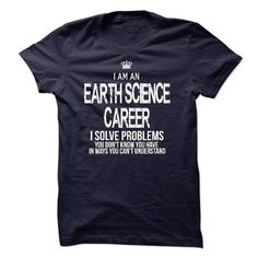 I Am An Earth Science Career - #green hoodie #t shirt websites. SAVE => https://www.sunfrog.com/LifeStyle/I-Am-An-Earth-Science-Career-44417672-Guys.html?id=60505