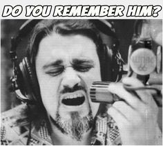 Wolfman Jack.  I remember when he was the announcer on The Midnight Special.