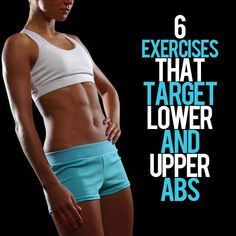 6 Exercises that Target Lower AND Upper Abs for a total core workout! #abs #abworkout #workout