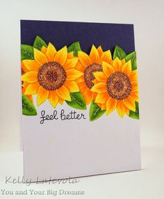 Lawn Fawn - Our Friendship Grows _ gorgeous no-line Copic colored card by Kelly at You and Your Big Dreams: Sunflowers: Feel Better