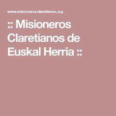 :: Misioneros Claretianos de Euskal Herria ::