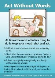 At times the most effective thing to do is keep your mouth shut and act.