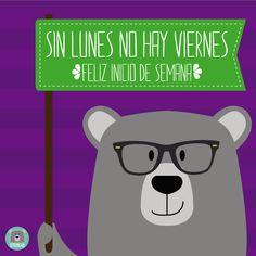¡Sin lunes no hay viernes! Feliz inicio de semana a todos #HappyMonday #TGIM #FelizLunes #Positivismo
