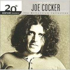 Shop Century Masters: The Millennium Collection: Best of Joe Cocker [CD] at Best Buy. Find low everyday prices and buy online for delivery or in-store pick-up. Joe Cocker, Jennifer Warnes, An Officer And A Gentleman, Billy Preston, 70s Music, Universal Music Group, Kinds Of Music, You Are Beautiful, My Favorite Music