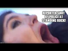 04 Nov '16:  WEB EXCLUSIVE: Police SHOOT Reporter w/ Rubber Bullet DURING INTERVIEW At Standing Rock! - YouTube - Redacted Tonight - 3:23