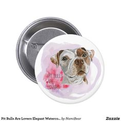 """Pit Bulls Are Lovers Elegant Watercolor Painting Button. This is a drawing of a brown and white pit bull dog painted with watercolor. It says """"pit bulls are lovers"""" in this design. Be an advocate for pit bulls by using these items in your daily lives!"""