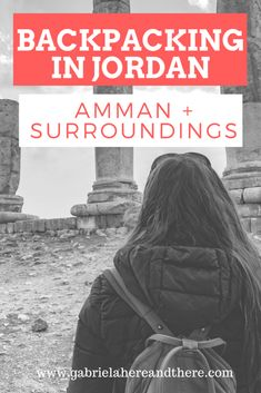 Backpacking in Jordan. How to travel on a budget in Jordan. Part 1: Amman + surroundings including Jerash, Ajloun Castle, the Dead Sea, Madaba and Mount Nebo.