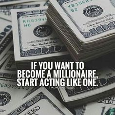 Start acting like a millionaire! Stop losing and start winning with our winning trading strategies and trade signals. Great for traders investing and trading in Forex, Stocks, Penny Stocks, Gold, Silver and Cryptocurrency. This is a great quote and wealth Millionaire Quotes, Become A Millionaire, Millionaire Lifestyle, Rich Quotes, Trading Quotes, Money Stacks, Motivational Quotes, Inspirational Quotes, Wealth Affirmations