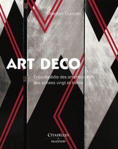 Art Deco - #AlastairDuncan by Citadelles & Mazenod
