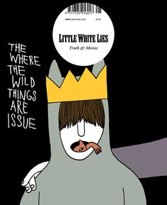 Little White Lies - Where the Wild Things Are Issue