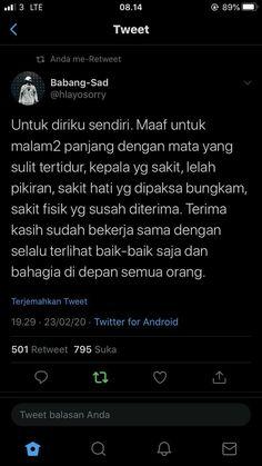 lockscreen self reminder indonesia islam Quotes Rindu, Story Quotes, Self Quotes, Tumblr Quotes, Mood Quotes, Daily Quotes, Life Quotes, Life Lesson Quotes, Reminder Quotes
