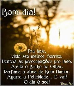 mensagens para whatsapp de bom dia (5) Beautiful Day, Good Morning, Words, Pasta, Facebook, Nova, Sign, Mary Kay, Amanda