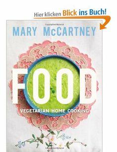 Food: Amazon.de: Mary McCartney: Englische Bücher