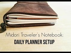 Using the Midori Traveler's Notebook as a Daily Planner - YouTube