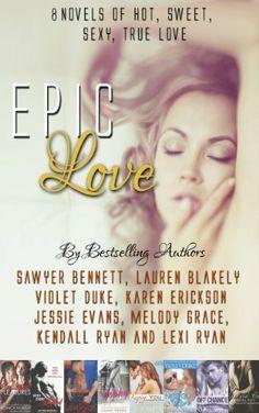 Epic Love: 8 Bestselling Authors, 8 Bestselling Romance Novels by Sawyer Bennett, http://www.amazon.com/dp/B00IEDC66G/ref=cm_sw_r_pi_dp_2T8htb1WGNJVY