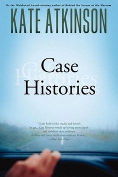 Case Histories (Jackson Brodie, #1) by Kate Atkinson