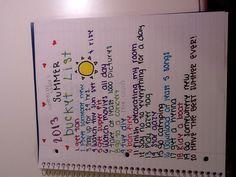 My 2013 summer bucket list. I know tie is spelt wrong (oops) :)
