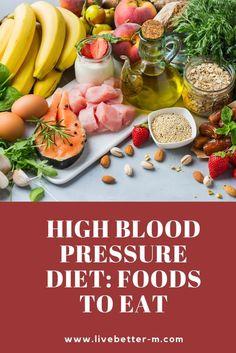 High Blood Pressure Diet: Foods to Eat Blood Pressure Lowering Foods, Healthy Blood Pressure, Blood Pressure Remedies, Lower Blood Pressure, Foods To Eat, Diet Foods, Diet Meals, Healthy Diet Recipes, Healthy Eating