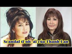 Ca sĩ Thanh Lan và những scandal tình ái chưa được giải mã ♥Tin Hôm Nay♥