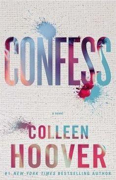 Leggere Romanticamente e Fantasy: L'angolo degli inediti: CONFESS di Colleen Hoover