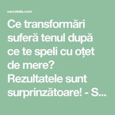 Ce transformări suferă tenul după ce te speli cu oțet de mere? Rezultatele sunt surprinzătoare! - Secretele.com Face Treatment, Natural Health Remedies, Skin Problems, How To Get Rid, Metabolism, Good To Know, Anti Aging, Healthy Lifestyle, The Cure