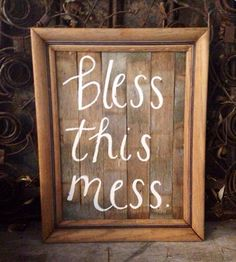 Bless this mess wood sign. on Etsy, $20.00