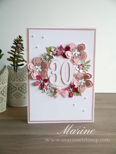 Anne-Laure's 30th Anniversary - Stampin'Up! ® by Marine