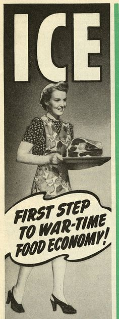 Put It On Ice - First Step To War-Time Food Economy ♦ 1943.